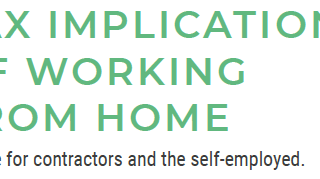 Tax Implications of Working From Home - Advice for contractors and the self-employed