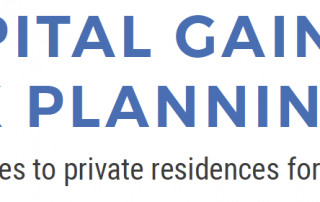 Capital Gains Tax Planning - Tax changes to private residences for 2020/21